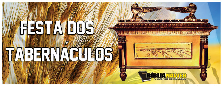 www.biblianawebb.com.br-festa-dos-tarbenaculos