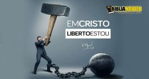 www.biblianaweb.com.br-liberto-estou