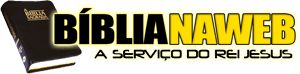 Biblia na Web – www.biblianaweb.com.br